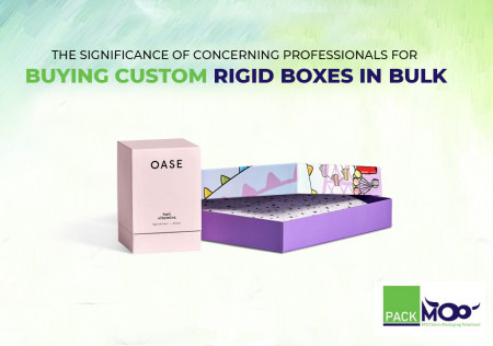 The Significance of Concerning Professionals for Buying Custom Rigid Boxes in Bulk